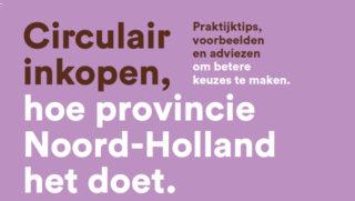 Circulair Inkopen provincie Noord-Holland