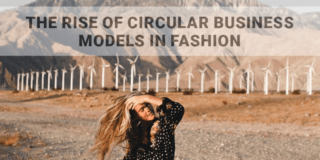 the rise of circular business models in fashion