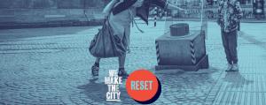 wemakethecity reset
